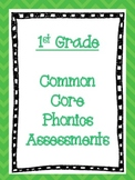 1st Grade Common Core Phonics Assessments