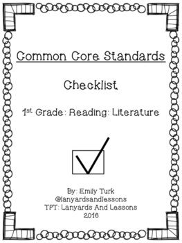 1st Grade Common Core: Reading: Literature Checklist