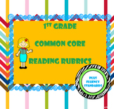 1st Grade Common Core Reading Standards Rubrics