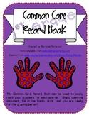 1st Grade Common Core Record Book (Grade Book)
