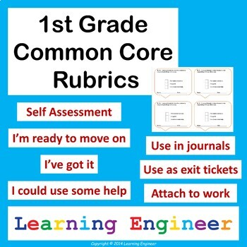 1st Grade Rubrics, Common Core for ELA and Math, Self Assessment