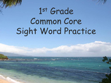 1st Grade Sight Word Practice, Common Core (Full Year of Instruction)
