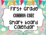 2017-2018 1st Grade Common Core Smart Board Calendar For the Whole Year!!!