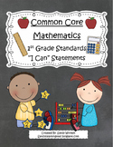 "1st Grade Common Core Standards for Math ""I Can"" Statements!"