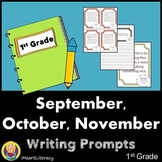 Writing Prompts 1st Grade Common Core Bundle September, October, and November