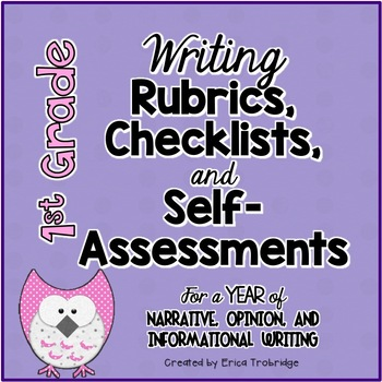 1st Grade Common Core Writing Rubrics & Checklists for the ENTIRE YEAR!
