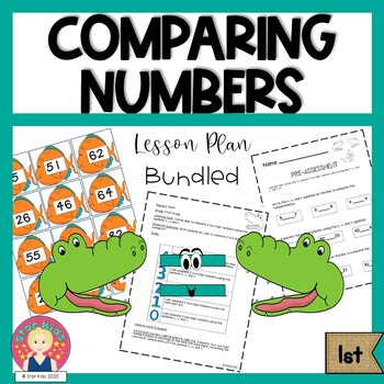 Compare two-digit numbers {1st Grade ~ Lesson Plan {BUNDLED}