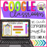 1st Grade Comparing Lengths for Google Classroom Distance