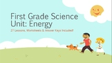 1st Grade Complete Science Unit: What is Energy?