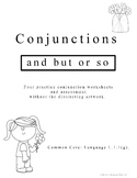 1st Grade Conjunctions - Common Core L.1.1