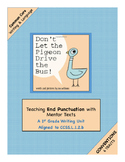 """1st Grade Conventions (Trait)  Writing Unit Using """"Don't Let the Pigeon.."""""""