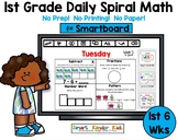 1st Grade Daily Spiral Math for Smartboard - 1st 6 Weeks!