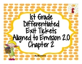 1st Grade Differentiated Exit Tickets Aligned to Envision 2.0 Topic 2/ Chapter 2