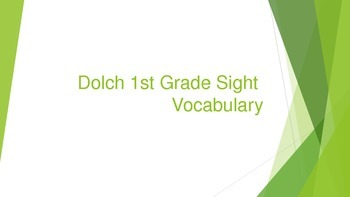 1st Grade Dolch Sight Vocabulary Words