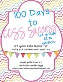 1st Grade ELA- 100 Days to CCSS Success- Daily Review