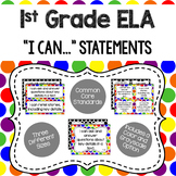 1st Grade - ELA CCSS I Can Statements (Primary Dots and Black Dots)