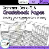 1st Grade ELA Common Core Gradebook Pages