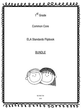 1st Grade ELA Common Core Standards Flipbook: Bundle