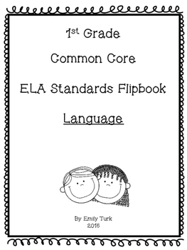 1st Grade ELA Common Core Standards Flipbook: L