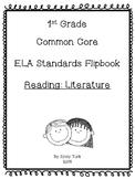 1st Grade ELA Common Core Standards Flipbook: RL