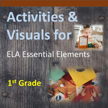 1st Grade ELA Essential Elements for Cognitive Disabilities: Activities/Visuals