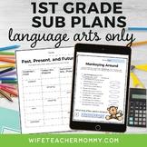 1st Grade ELA Sub Plans- Reading, Writing, and Language Arts Only