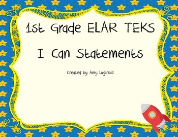 1st Grade ELAR TEKS  I can Statements
