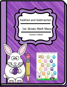 1st Grade Easter Math Maze - Addition and Subtraction
