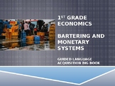1st Grade Economics Bartering and Monetary Systems Big Book