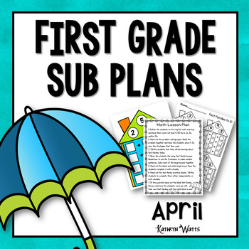 1st Grade Emergency Sub Plans April