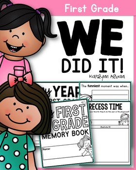 End of the Year Memory Book Pages [First Grade]