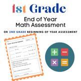 1st Grade End of Year Math Assessment (2nd Grade Beginning of Year Assessment)