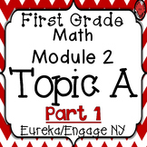 1st Grade Engage NY/Eureka Math Module 2 Topic A Part 1 Interactive PowerPoints