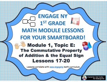 1st Grade Engage NY Module 1, Topic E lessons (17-20) for your SmartBoard!