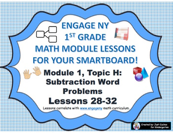 1st Grade Engage NY Module 1, Topic H lessons (28-32) for your SmartBoard!