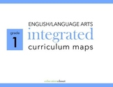 1st Grade English/Language Arts Integrated Curriculum Map