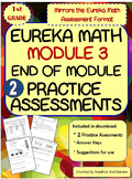 1st Grade Eureka Math / Engage NY End of Module 3 Practice Assessments