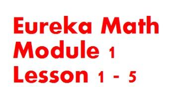 1st Grade Eureka Module 1 Lessons 1-5 (Engage New York)