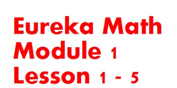 1st Grade Eureka Module 1 Lessons 1-5 (Engage New York)