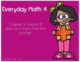 1st Grade - Everyday Math - Lesson 3.8 Flipchart