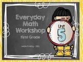 1st Grade Everyday Math Workshop Plans for Unit 5