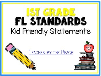 """1st Grade FLORIDA """"I Can"""" Student Friendly Statements"""