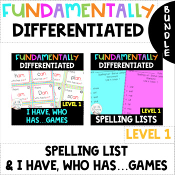 1st Grade FUNdamentally DIFFERENTIATED Spelling Lists and I Have Who Has Games