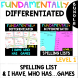 1st Grade FUNdamentally DIFFERENTIATED Spelling Lists & I