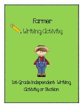 1st Grade Farmer Independent Writing Acitivity