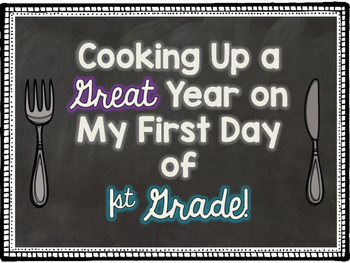 1st Grade First Day of School Hat and Sign No Prep Freebie! {Cooking Themed}
