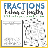 |1st Grade| Fractions Halves and Fourths Activity Packet