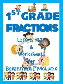 1st Grade Fractions Lesson Plan and Worksheets