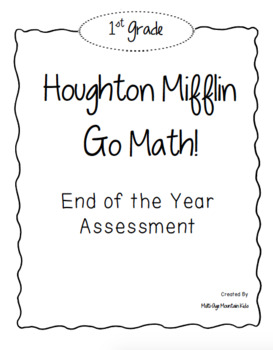 1st Grade GO! Math End of Year Assessment