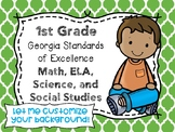 1st Grade Georgia Standards of Excellence I Can Statements